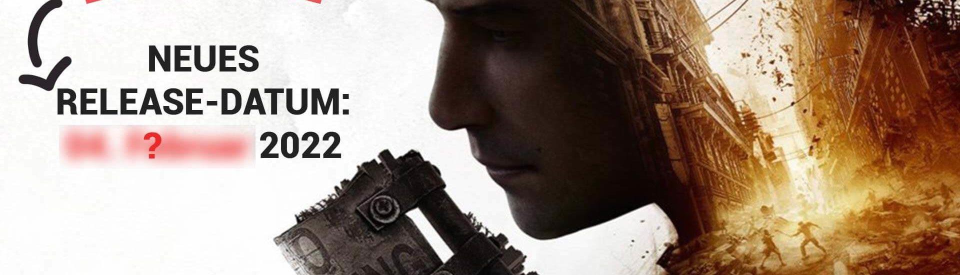 Dying Light 2 erneut verschoben auf Anfang 2022