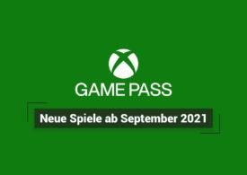 Xbox Game Pass: Neue Spiele ab September 2021
